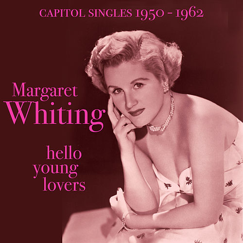 Hello Young Lovers by Margaret Whiting