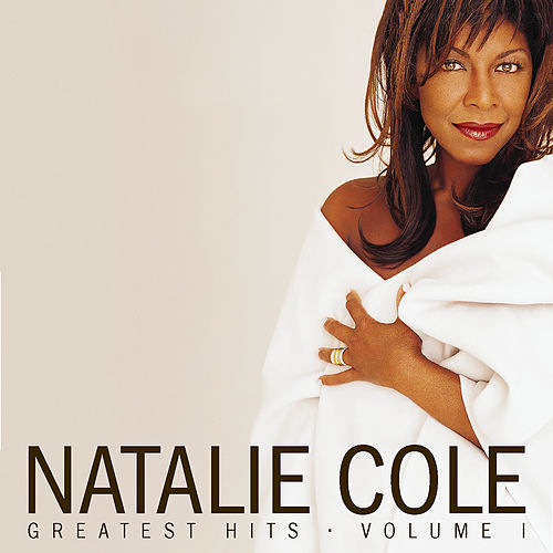 Greatest Hits Volume 1 by Natalie Cole
