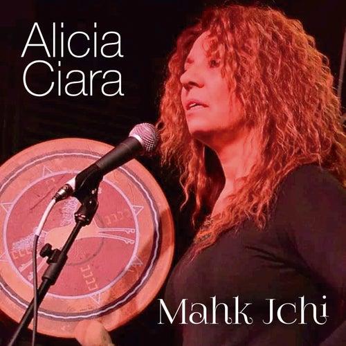Mahk Jchi de Alicia Ciara