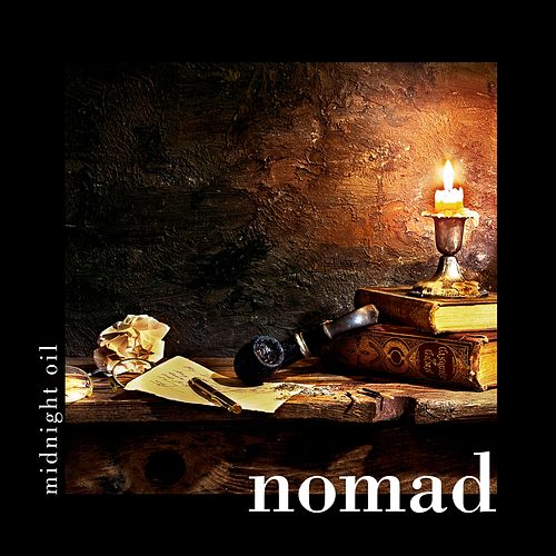 Midnight Oil by Nomad