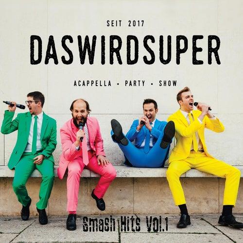 Smash Hits Vol.1 by Das Wird Super