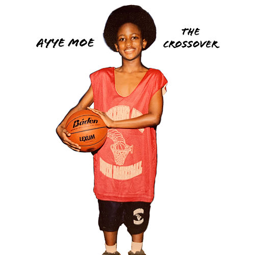 The Crossover by Ayye Moe