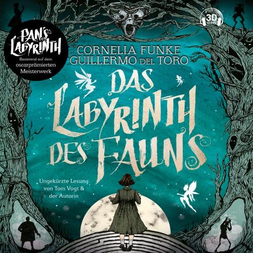 Das Labyrinth des Fauns (Ungekürzt) von Cornelia Funke
