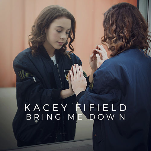 Bring Me Down by Kacey Fifield