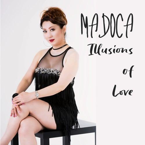 Illusions of Love de Madoca