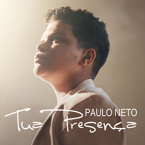 Tua Presença de Paulo Neto