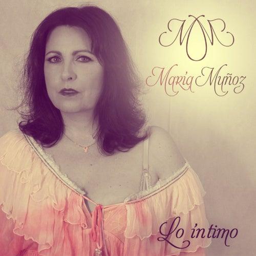 Lo Intimo de María Muñóz