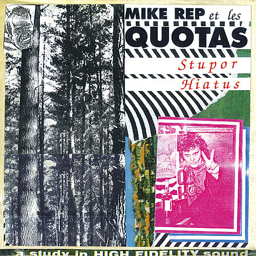 Stupor Hiatus by Mike Rep And The Quotas