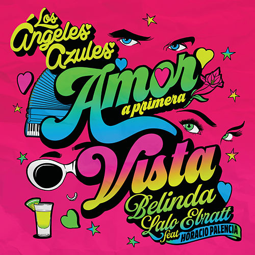 Amor A Primera Vista by Los Angeles Azules