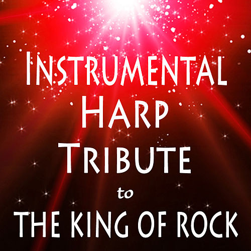 Instrumental Harp Tribute to the King of Rock by The O'Neill Brothers Group