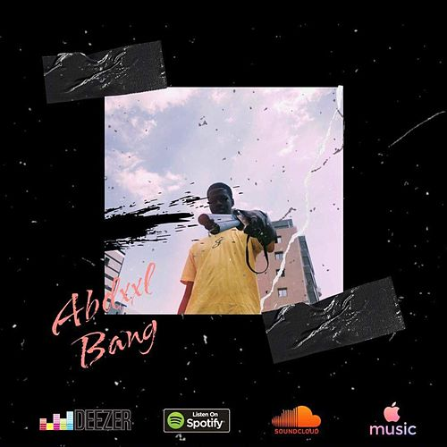 Bang by Abdxxl