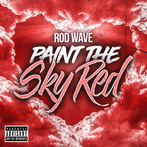 Paint The Sky Red von Rod Wave