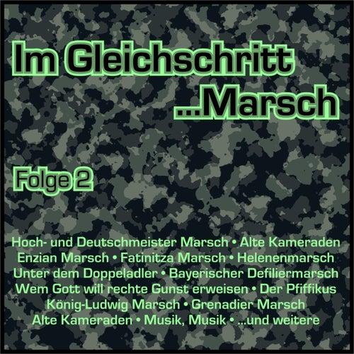 Im Gleichschritt...Marsch, Folge 2 von Various Artists