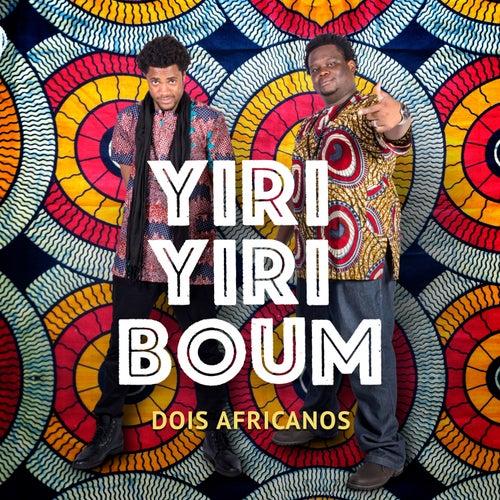 Yiri Yiri Boum de Dois Africanos