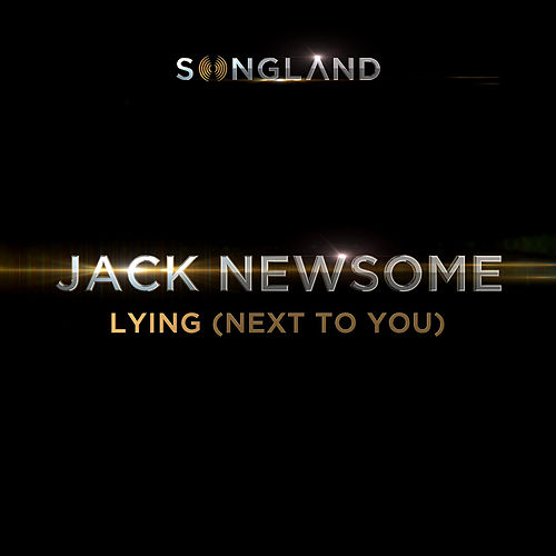 Lying (Next To You) [From