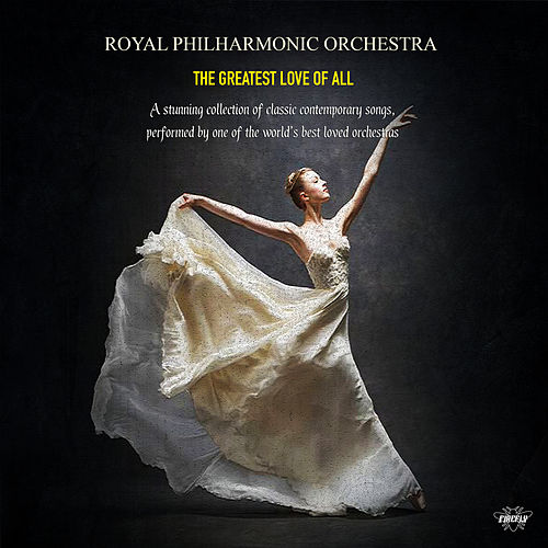 Royal Philharmonic Orchestra - The Greatest Love of All by Royal Philharmonic Orchestra