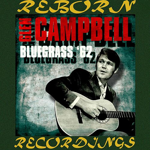 Bluegrass '62 (HD Remastered) de Glen Campbell