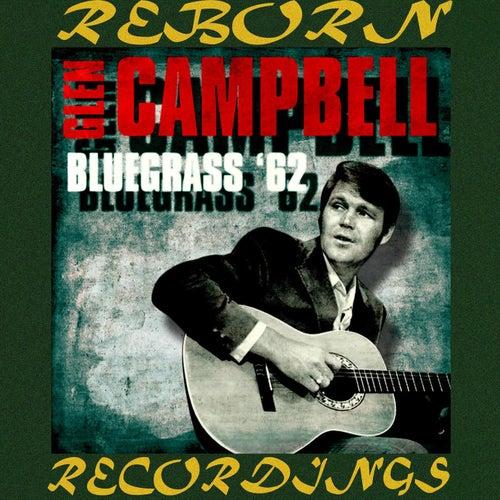 Bluegrass '62 (HD Remastered) van Glen Campbell