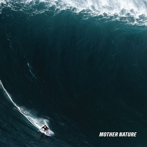 Mother Nature de The Dangerous Summer