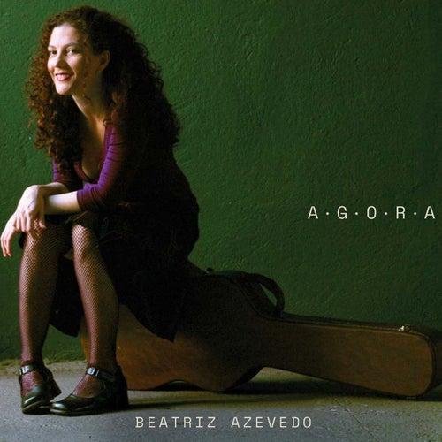 A.G.O.R.A de Beatriz Azevedo