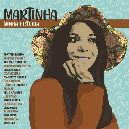 Martinha: Minha História de Various Artists