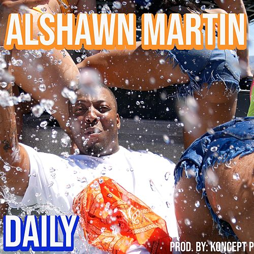 Daily by Alshawn Martin