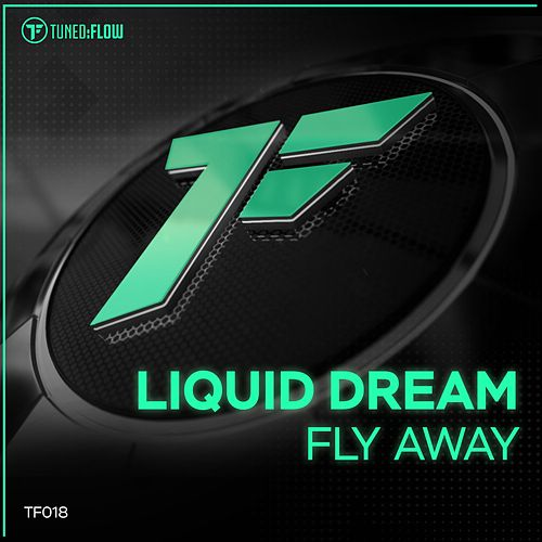 Fly Away by Liquid Dream