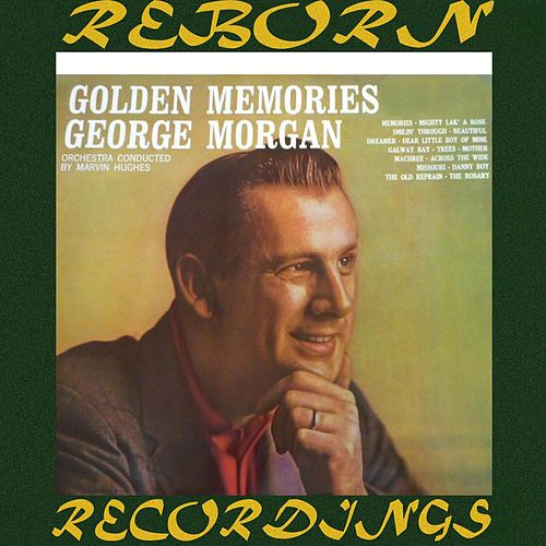 Golden Memories (HD Remastered) von George Morgan