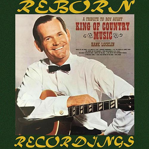 A Tribute to Roy Acuff, King of Country Music (HD Remastered) de Hank Locklin