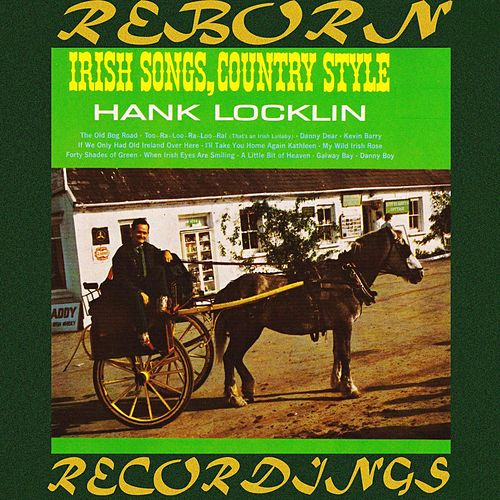 Irish Songs, Country Style (HD Remastered) de Hank Locklin