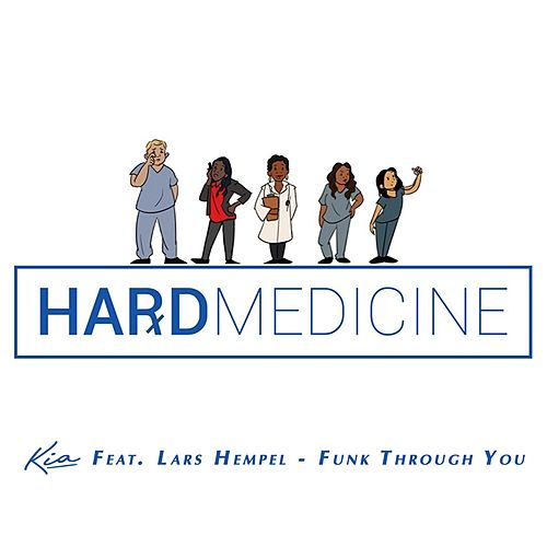Funk Through You (Hard Medicine) by KIA