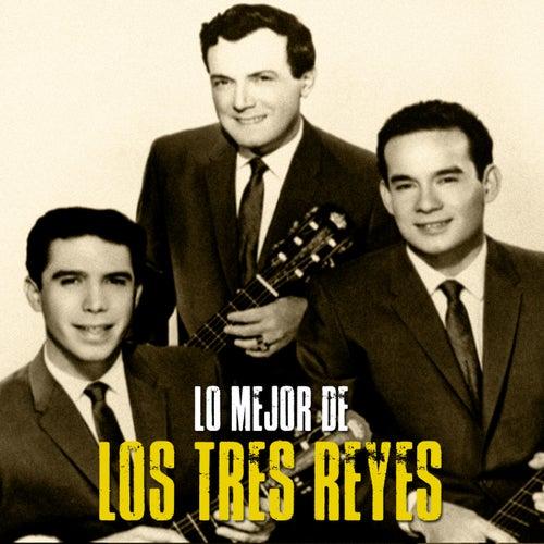 Lo Mejor De (Remastered) de Los Tres Reyes