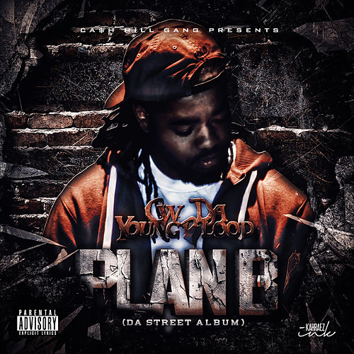 Plan B (Da Street Album) de CW Da Youngblood