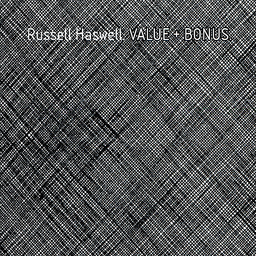 Value + Bonus by Russell Haswell