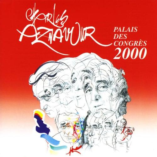 Live au Palais des Congrès 2000 de Charles Aznavour