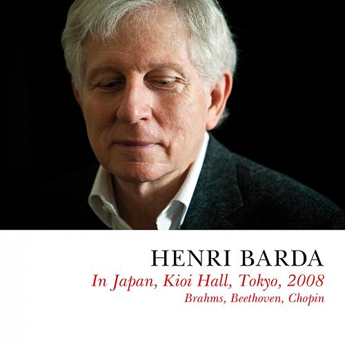 Henri Barda (Live in Japan, Kioi Hall, 2008) by Henri Barda