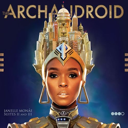 The ArchAndroid de Janelle Monae