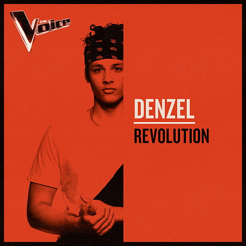 Revolution (The Voice Australia 2019 Performance / Live) by Denzel
