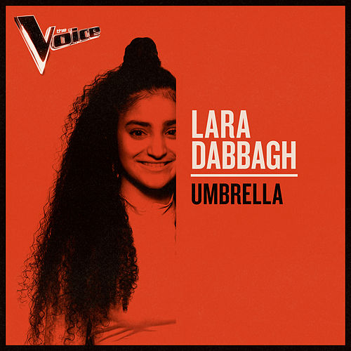 Umbrella (The Voice Australia 2019 Performance / Live) von Lara Dabbagh