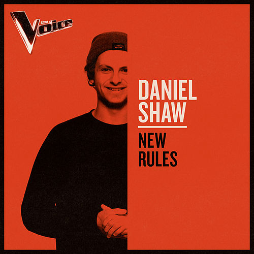 New Rules (The Voice Australia 2019 Performance / Live) von Daniel Shaw