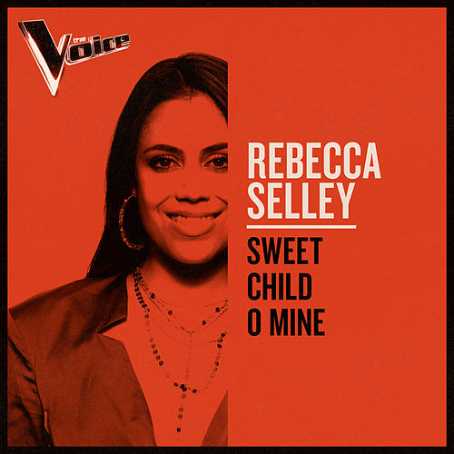 Sweet Child O' Mine (The Voice Australia 2019 Performance / Live) de Rebecca Selley