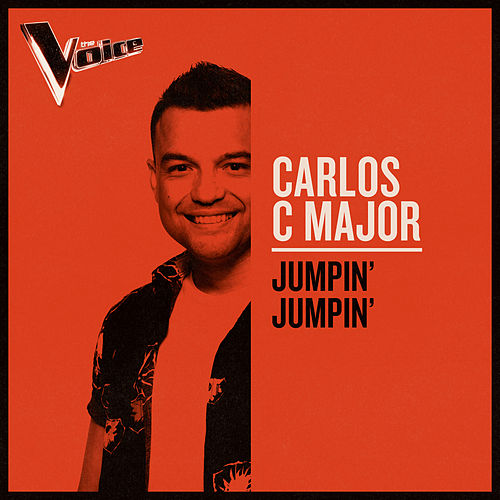 Jumpin' Jumpin' (The Voice Australia 2019 Performance / Live) van Carlos C Major