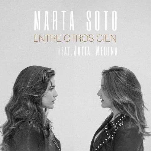 Entre otros cien (feat. Julia Medina) by Marta Soto