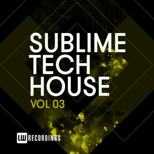 Sublime Tech House, Vol. 03 - EP de Various Artists