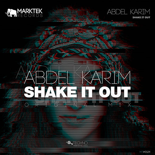 Shake It Out by Abdel Karim