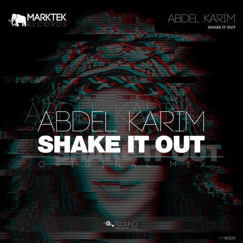 Shake It Out by Abdel Karim