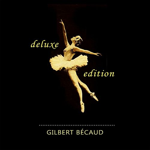 Deluxe Edition de Gilbert Becaud