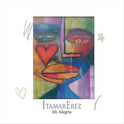 Mi Alegria by Itamar Erez