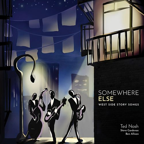 Somewhere Else: West Side Story Songs de Ted Nash
