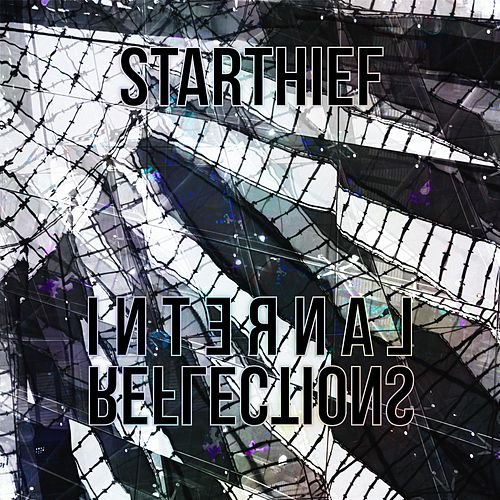 Internal Reflections by Starthief